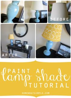 How to paint your own lamp shade! Tutorial from SomewhatSimple.com