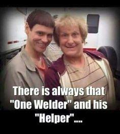 One welder Welding Memes, Welding Funny, Welding Gear, Welding Projects, Welder Humor, Mechanic Humor, Rig Welder, Mobile Welding, Welder Shirts