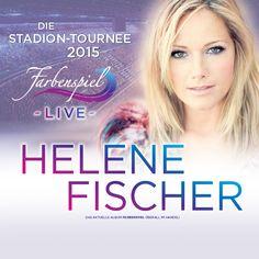 Helene Fischer - Farbenspiel Live - Die Stadion-Tournee 2015 - Tickets unter: www.semmel.de
