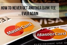 Tired of paying bank fees? Here we teach you how to finagle your way out of them…