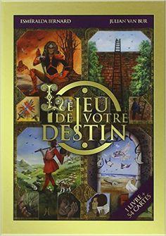 Amazon.fr - Le jeu de votre destin - Coffret livre + jeu - Esméralda Bernard & Julian Van Bur - Livres