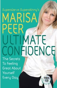 Booktopia has Ultimate Confidence, The Secrets to Feeling Great About Yourself Every Day by Marisa Peer. Buy a discounted Paperback of Ultimate Confidence online from Australia's leading online bookstore. Got Books, Books To Read, Every Day Book, This Book, What To Read, Free Reading, Book Photography, Feeling Great, Self Esteem