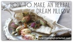 How to make an herbal dream pillow and help your child sleep better.