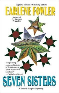 Author: Earlene Fowler;............. Title: Seven Sisters................. Series: Benni Harper; Bk: 7