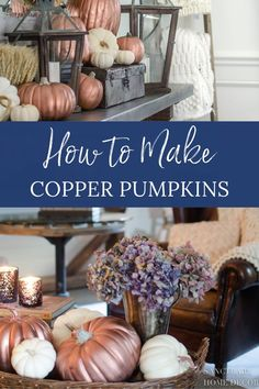 Today I'm showing you how to make copper pumpkins. I thought about buying copper pumpkins to add to my ever expanding collection of fall decor, but then realized that I seriously don't have any more room to store faux pumpkins, so I grabbed a can of spray paint and transformed my old orange pumpkins into copper beauties! This easy fall DIY outdoor decor tip is a great way to save money on buying new decor while repurposing what you have. Diy Living Room Decor, Diy Home Decor On A Budget, Diy Projects To Sell, Faux Pumpkins, Farmhouse Style Decorating, Fall Diy, Pumpkin Decorating, Thanksgiving Decorations, Fall Decor
