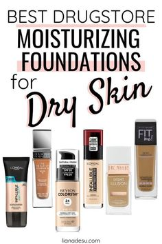 10 Best Drugstore Foundations for Dry Skin: Stay Hydrated All Day - liana desu Best Foundation For Dry Skin, Best Drugstore Foundation, Foundation Tips, Foundation Application, Flawless Foundation, Natural Foundation, Makeup Foundation, Combination Skin Care, Foundation For Combination Skin
