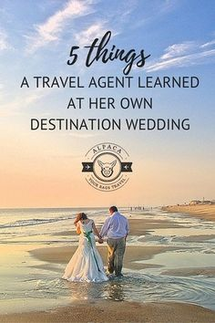 5 Things A Travel Agent Learned at Her Own Destination Wedding