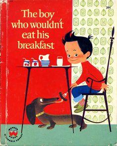 'The boy who wouldn't eat his breakfast', by Elisabeth Brozowska
