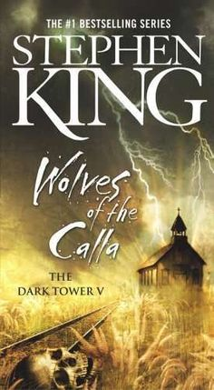 Wolves of the Calla by Stephen King (book 5 of DT series)