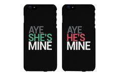 Aye She's Mine and He's Mine Black Couple Phone Cases for iPhone 4, iPhone 4S, iPhone 5S, iPhone 5C, iPhone 6, iPhone 6 Plus, Galaxy S3, Galaxy S4, Galaxy S5, HTC M8, and LG G3