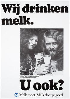 Wij drinken melk. Penny de Jager, popzangeres/ danseres Rick van der Linden, popmusicus U ook? M Melk moet. Melk doet je goed. Old Advertisements, Advertising, Commercial Ads, Best Ads, Do You Remember, Vintage Ads, The Past, Holland, Memories