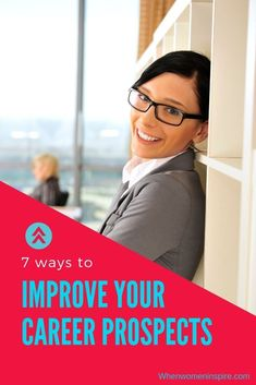 7 proven ways to boost your career prospects | When Women Inspire  #careeradvice #careertips #businesswoman #jobsearch #careerchange #careerdevelopment #networking #jobhunt