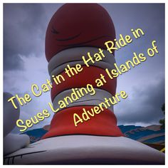 The Cat in the Hat Ride at Seuss Landing at Universal's Islands of Adventure parkIslands of Adventure Tips & Secrets - Top Tips for Islands of Adventure park at Universal Orlando in Florida at http://www.buildabettermousetrip.com/islands-of-adventure-tips/