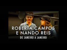 Roberta Campos e Nando Reis - De Janeiro a Janeiro (Video Oficial) - YouTube