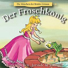 Der Froschkönig / Rotkäppchen / Jorinde und Joringel von  Brüder Grimm, http://www.amazon.de/dp/B00AU54LGO/ref=cm_sw_r_pi_dp_irxIub18GZHM0