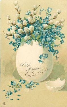 WITH JOYFUL EASTER WISHES  blue forget me nots and white pussy willow in white egg