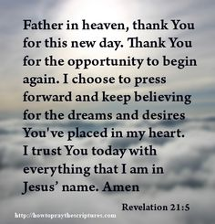 Prayer for New Day   Prayer To Thank God For This New Day : How To Pray The Scriptures