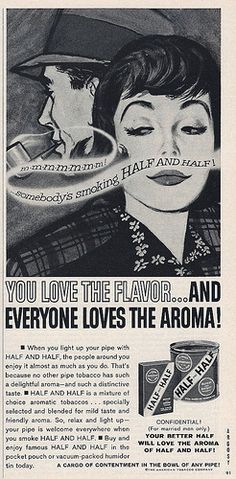 "Tobacciana Advertising: Half and Half Pipe Tobacco, The American Tobacco Company, ""A Cargo of Contentment in the Bowl of Any Pipe!"", Argosy Magazine, November 1962."