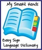 Check out the My Smart Hands Online Baby Sign Language Dictionary to start signing with your little one!!
