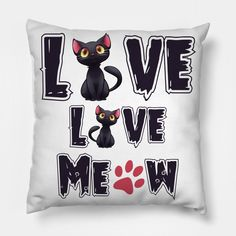 Live Live Meow - Live Live Meow - Pillow | TeePublic Pillow Cover Design, Pillow Covers, Typography, Throw Pillows, Live, Letterpress, Pillow Case Dresses, Cushions, Pillow Protectors