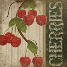 Cherries Prints ... Jennifer Pugh Visit & Like our Facebook page! https://www.facebook.com/pages/Rustic-Farmhouse-Decor/636679889706127
