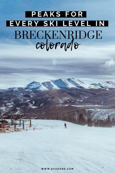 A group of four of us headed to Breckenridge. Here's a break down of which Breckenridge peaks are best for every ski level: beginner, intermediate, expert. Amazing Destinations, Travel Destinations, Adventurous Things To Do, Breckenridge Colorado, World Travel Guide, Travel Inspiration, Travel Ideas, Travel Tips, Where To Go