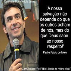 326 Melhores Imagens De Padre Fabio De Melo Em 2019 Pretty Quotes