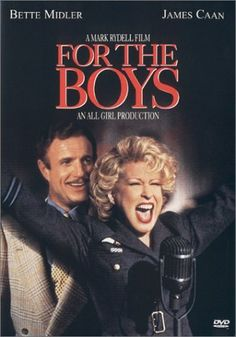 For the Boys (1991) NO PARDON FOR THE BOYS...THEY WILL PERSECUTE THEMSELVES WHILE I WATCH.....