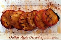 Grilled apples.  One of the easiest, tastiest things you can put on the grill.  The slices get drizzled with honey and cinnamon.  Eating it is like smiling.  While drooling.