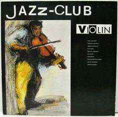 1989 Jazz-Club: Violin [Verve 840039-1] cover painting by Alice Choné #albumcover