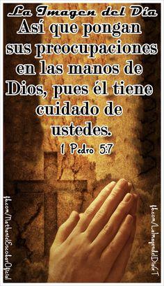 """07 de enero de 2015 - """"Así que pongan sus preocupaciones en las manos de Dios, pues él tiene cuidado de ustedes."""" 1 Pedro 5:7. #LaImagendelDia"""