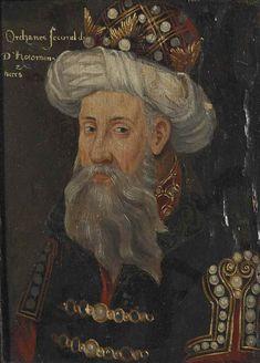 Turkish Emperor Orhan Bey  1324 - 1362
