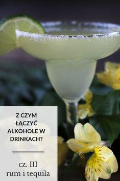 Z czym łączyć alkohole w drinkach? 3 – rum i tequila Tequila, Margarita, Rum, Tableware, Glass, Dinnerware, Drinkware, Tablewares, Corning Glass