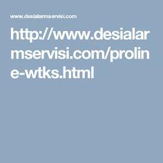 http://www.desialarmservisi.com/proline-wtks.html