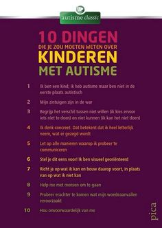 10 things you need to need about autism (in dutch) Social Work, Social Skills, Coaching, Special Educational Needs, Special Kids, Autism Spectrum Disorder, Aspergers, Sensory Activities, Autism Awareness