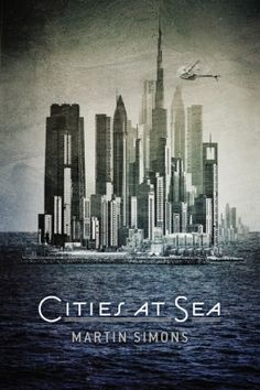 Cities at Sea, Fantasy, Martin Simons, Two Stars, Young Adult