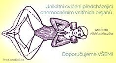 Unikátní cvičení předcházející onemocněním vnitřních orgánů. Doporučujeme VŠEM! | ProKondici.cz Viria, Nordic Interior, Health Advice, Yoga For Beginners, Tai Chi, Yoga Meditation, Health Fitness, Exercise, Beauty