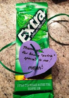 """Teacher Appreciation Ideas - Thank you for being """"extra"""" special to me!"""