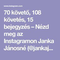 70 követő, 108 követés, 15 bejegyzés – Nézd meg az Instagramon Janka Jánosné (@jankajanosne) fényképeit és videóit! Photo And Video, Instagram, French Bulldog