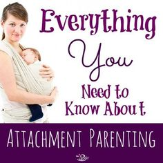 Great info here for moms interested in attachment parenting techniques! thestir.cafemom.c...