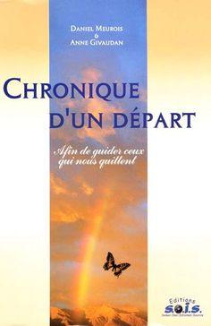 MEUROIS - GIVAUDAN - Chronique d'un départ - Ésotérisme - LIVRES - Renaud-Bray.com - Ma librairie coup de coeur