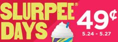 Slurpees only $0.49 at 7-Eleven (May 24-27)!