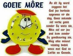 Good Morning Wishes, Good Morning Good Night, Day Wishes, Good Morning Quotes, Goeie More, Afrikaans Quotes, Friday Humor, Godly Man, Embedded Image Permalink