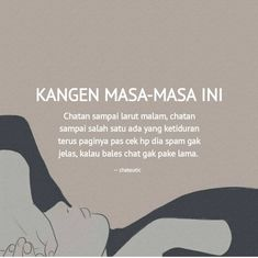 Quotes Rindu, Quotes Lucu, Short Quotes, People Quotes, Mood Quotes, Best Quotes, Qoutes, Quotes Indonesia, Bobby