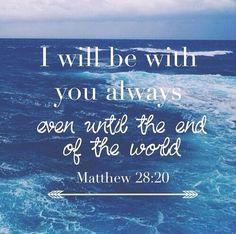 dailybibleverse365:  Matthew 28:20