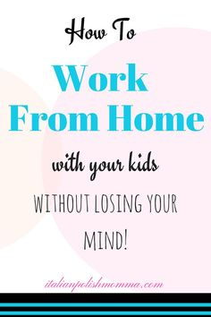 Do you work from hom Do you work from home? Here are some tips and secrets on how to work at home with your kids around! These work from home tips will help you get your work done and still be a great parent! Work From Home Tips, Stay At Home Mom, Make Money From Home, Make Money Online, How To Make Money, How To Become, Mom Schedule, Lose Your Mind, Thing 1