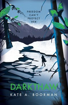 """Read """"Darkthaw"""" by Kate A. Boorman available from Rakuten Kobo. Lyrical and pitch-perfect - the second book from a stunning new voice in YA fiction, Darkthaw is for fans of Hunger Game. Book Club Books, Books To Read, Good New Books, Take Shelter, Beautiful Book Covers, Books For Teens, Book Cover Design, Book Design, Conte"""