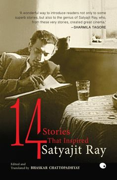 """Read : Stories That Inspired Satyajit Ray"""" by Bhaskar Chattopadhyay available from Rakuten Kobo. An anthology of short stories that master film-maker Satyajit Ray adapted into films. Eternal Love Quotes, Sharmila Tagore, The Woman In White, Satyajit Ray, English Short Stories, Ray Film, Vintage Bollywood, Great Films, Film Director"""