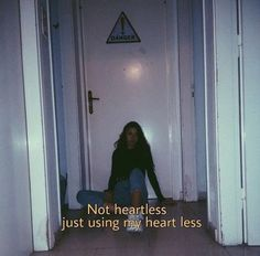Ideas For Quotes Deep Thoughts Feelings Life Sad Bitch Quotes, Sassy Quotes, Mood Quotes, Super Quotes, Heartless Quotes, Bad Girl Quotes, Grunge Quotes, Frases Tumblr, Tumblr Quotes Deep