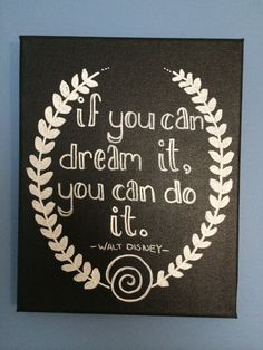 If You Can Dream It, You Can Do It. Handmade Canvas Art. Walt Disney. by DiehlDecor on Etsy
